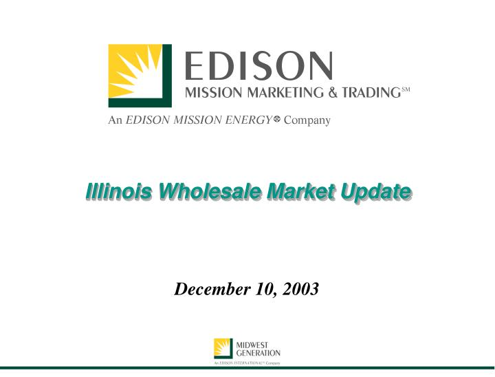 Illinois wholesale market update