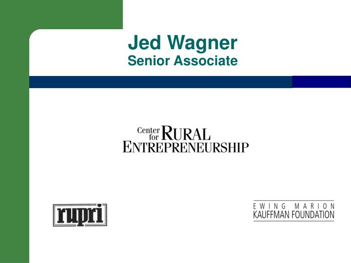 Jed wagner senior associate
