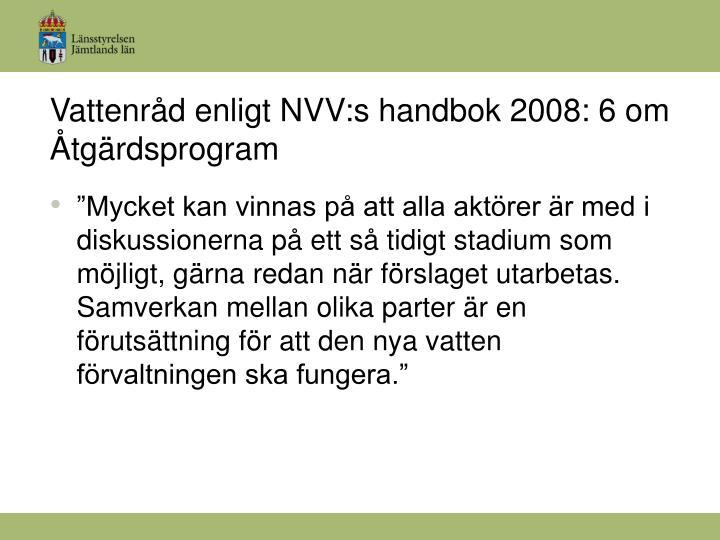 Vattenråd enligt NVV:s handbok 2008: 6 om Åtgärdsprogram