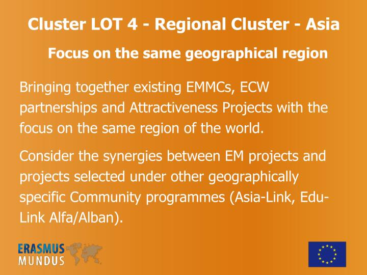 Cluster LOT 4 - Regional Cluster - Asia