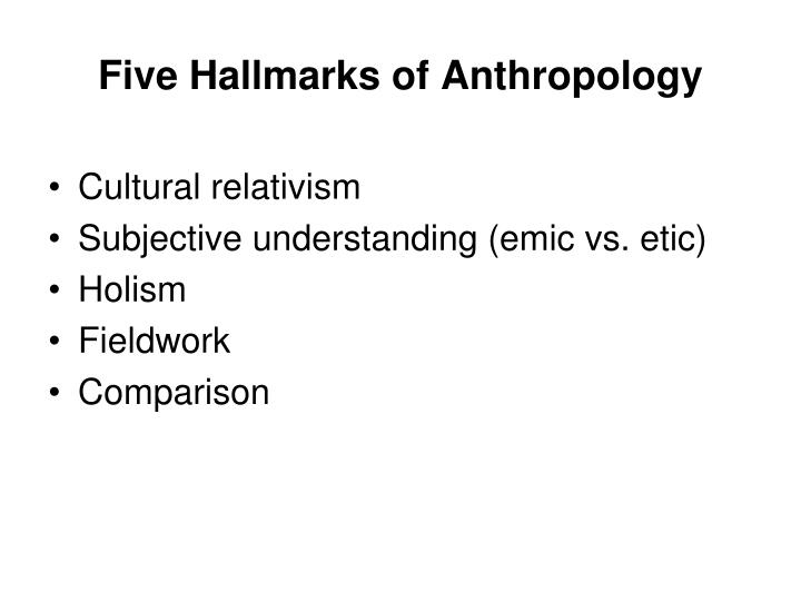 Five Hallmarks of Anthropology