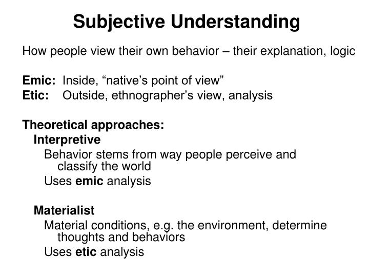 Subjective Understanding
