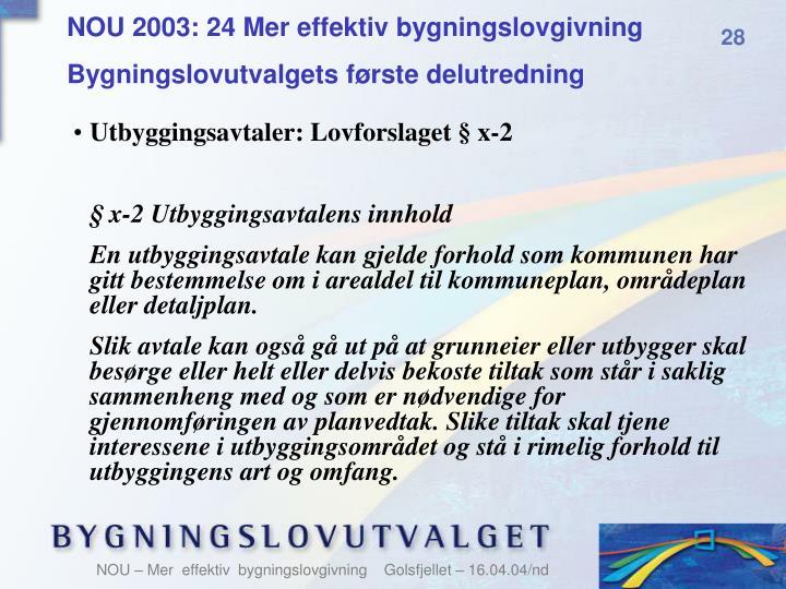 NOU 2003: 24 Mer effektiv bygningslovgivning