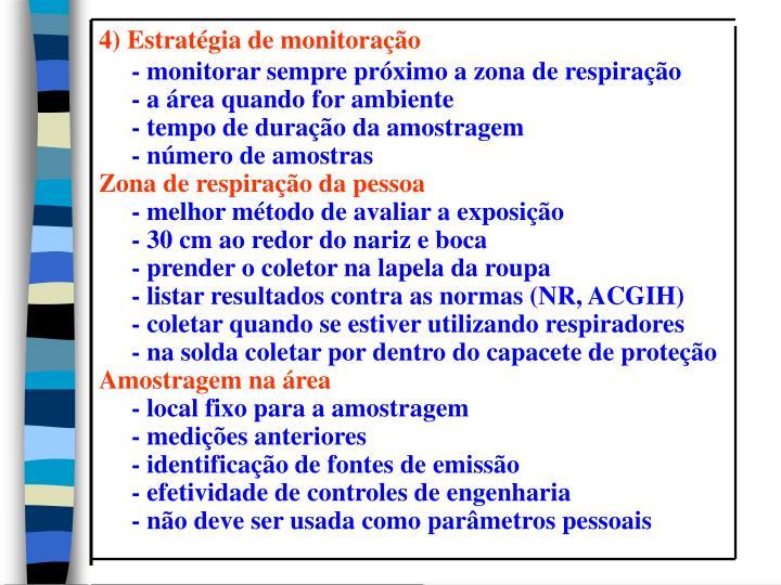 4) Estratégia de monitoração