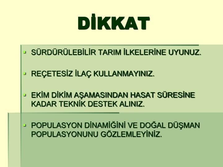 DİKKAT