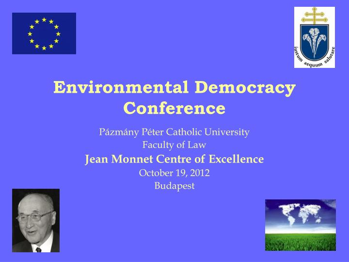 E nvironmental democracy conference