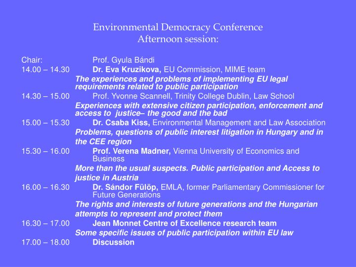 Environmental democracy conference afternoon session