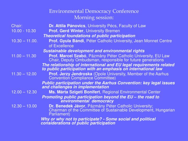 Environmental democracy conference morning session