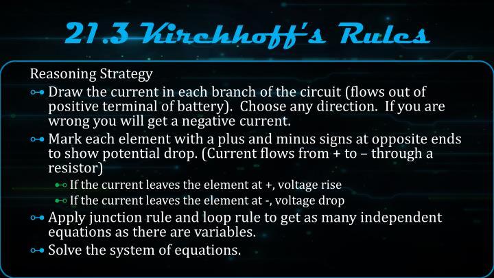 21.3 Kirchhoff's Rules