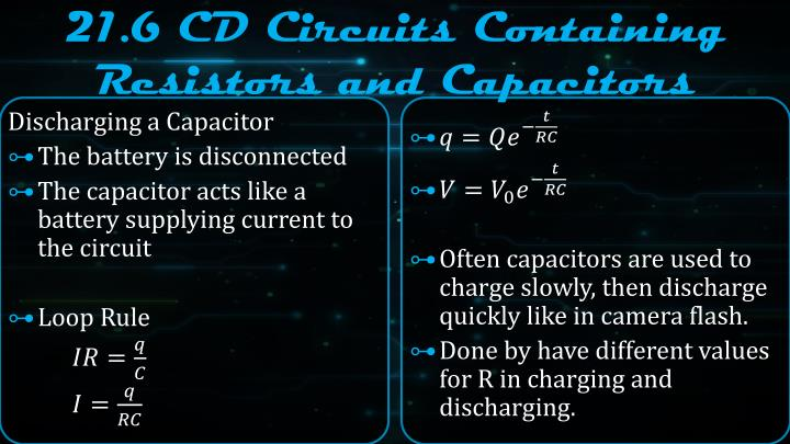 21.6 CD Circuits Containing Resistors and Capacitors