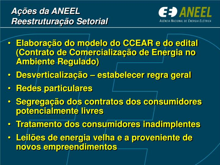 Elaboração do modelo do CCEAR e do edital (Contrato de Comercialização de Energia no Ambiente Regulado)