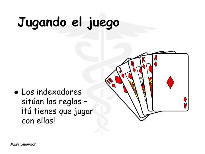 Jugando el juego