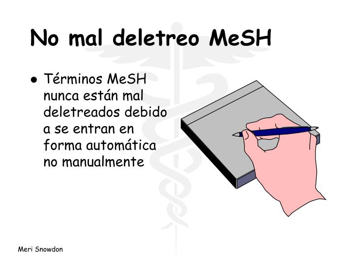 No mal deletreo MeSH