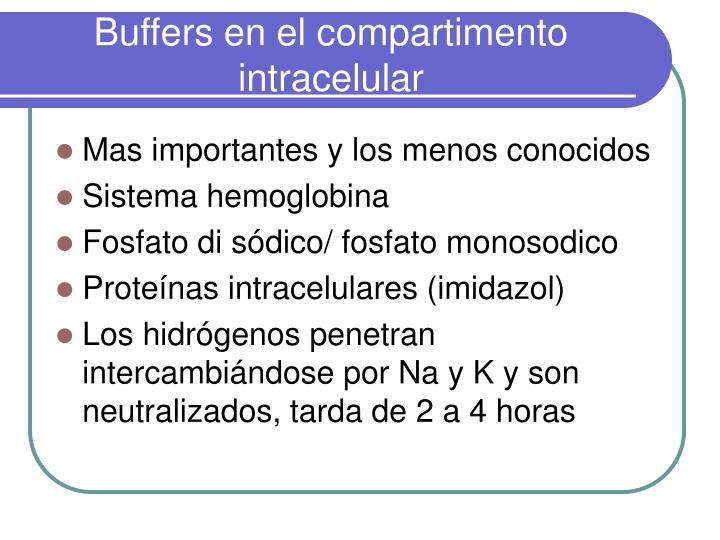 Buffers en el compartimento intracelular
