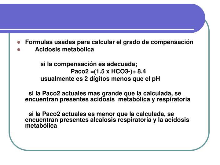 Formulas usadas para calcular el grado de compensación