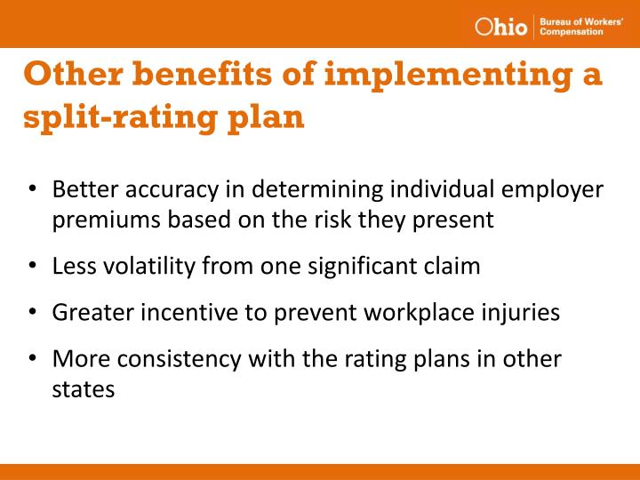 Other benefits of implementing a split-rating plan