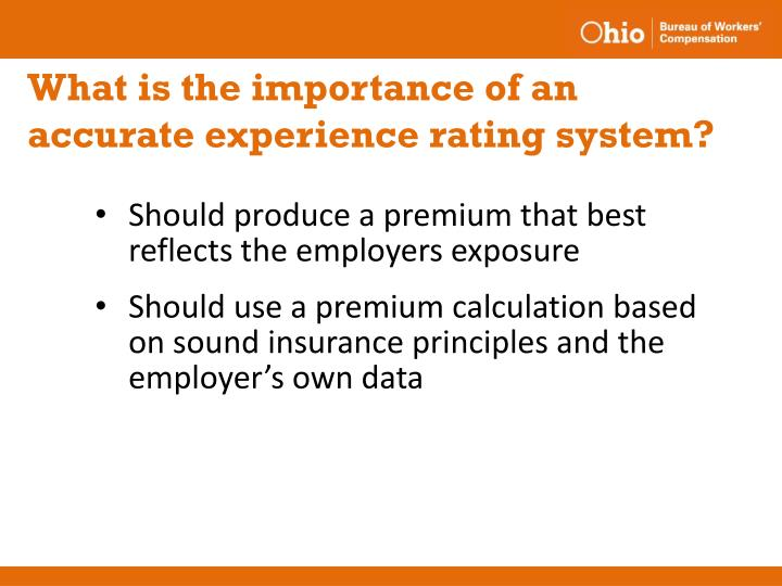 What is the importance of an accurate experience rating system?