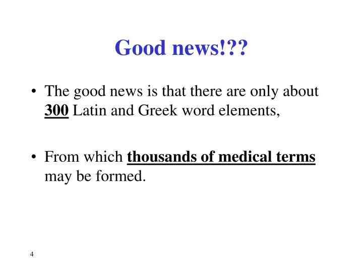 Good news!??