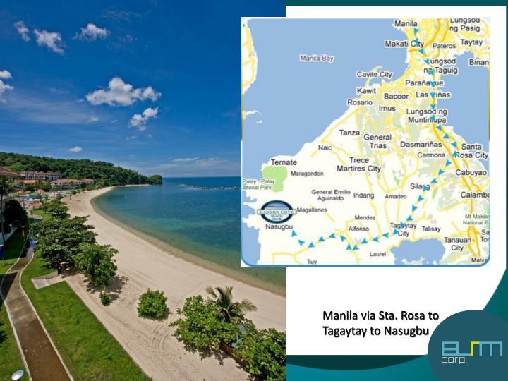 Manila via Sta. Rosa to Tagaytay to Nasugbu