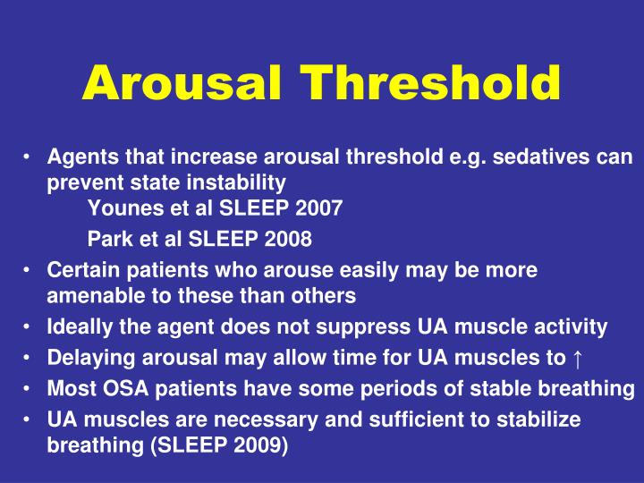 Arousal Threshold