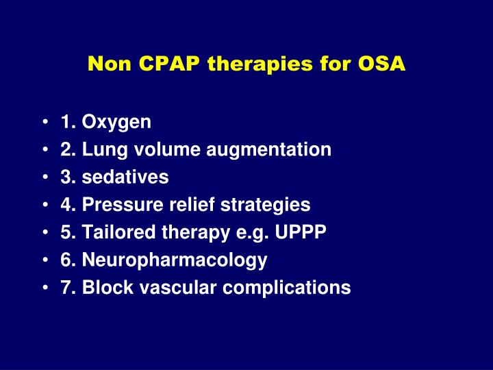 Non CPAP therapies for OSA