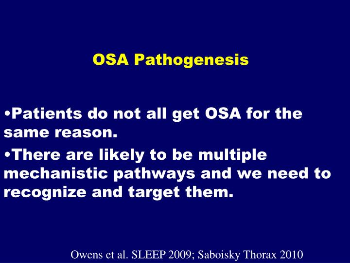 OSA Pathogenesis