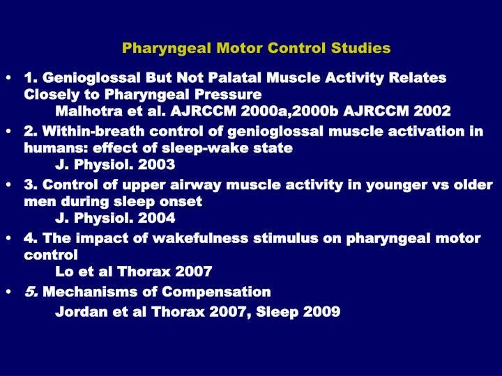 Pharyngeal Motor Control Studies