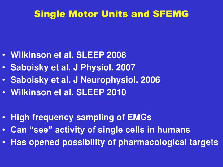 Single Motor Units and SFEMG
