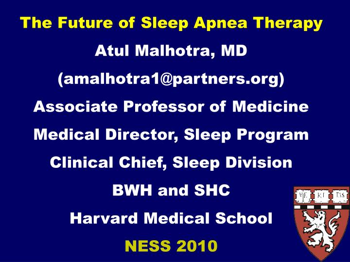 The Future of Sleep Apnea Therapy