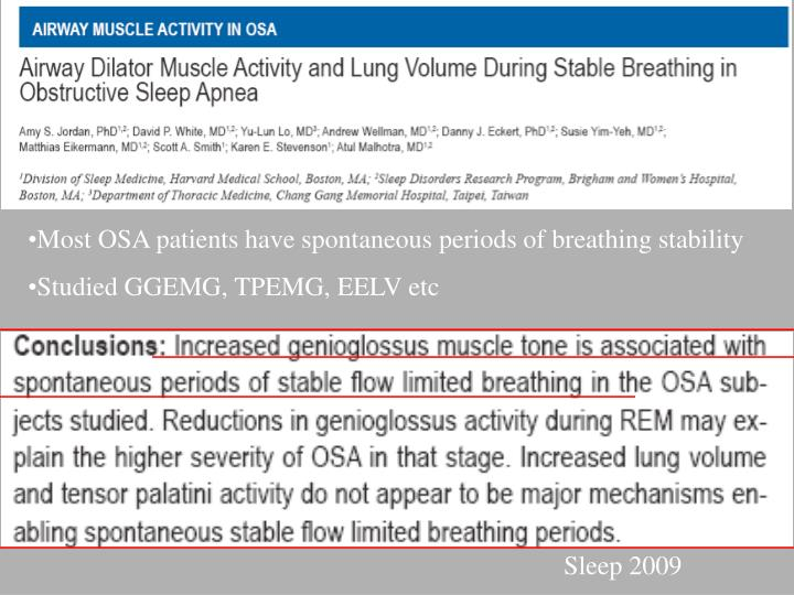 Most OSA patients have spontaneous periods of breathing stability