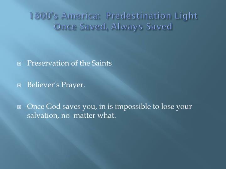 1800's America:  Predestination Light