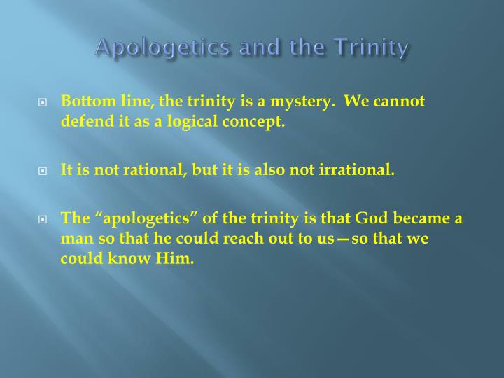 Apologetics and the Trinity