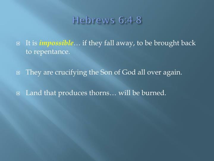 Hebrews 6:4-8