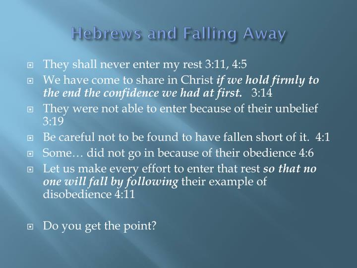 Hebrews and Falling Away
