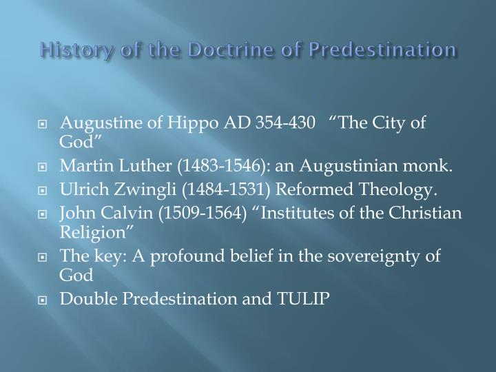 History of the Doctrine of Predestination