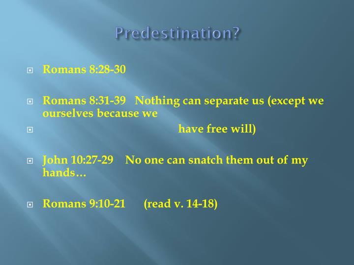 Predestination?