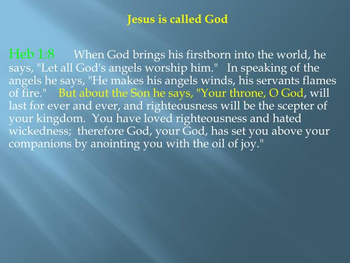 Jesus is called God