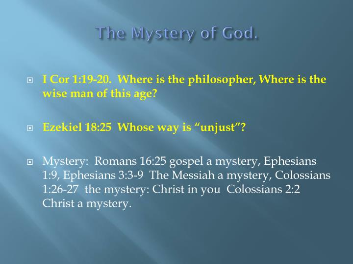 The Mystery of God.
