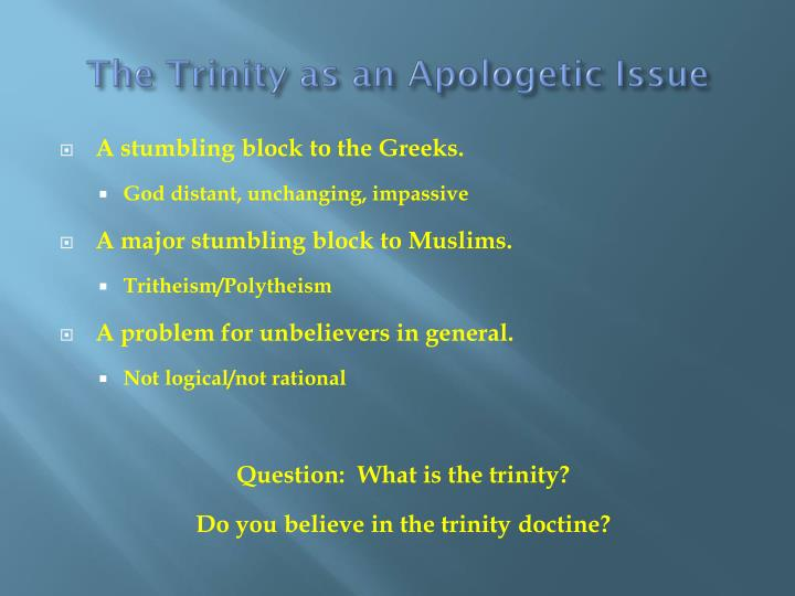 The Trinity as an Apologetic Issue