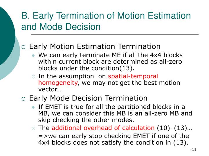 B. Early Termination of Motion Estimation and Mode Decision