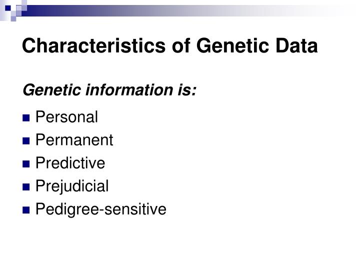 Characteristics of Genetic Data