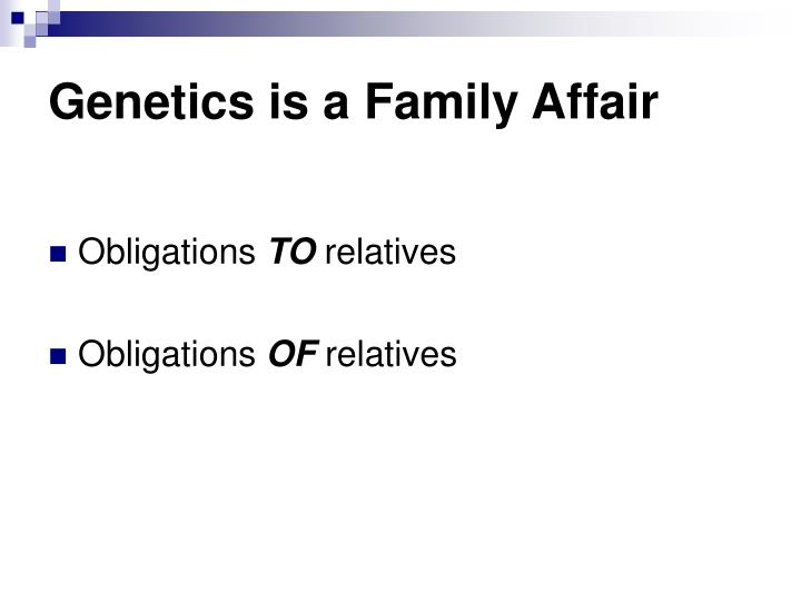 Genetics is a Family Affair