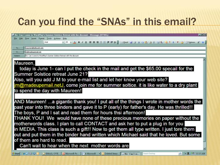 "Can you find the ""SNAs"" in this email?"