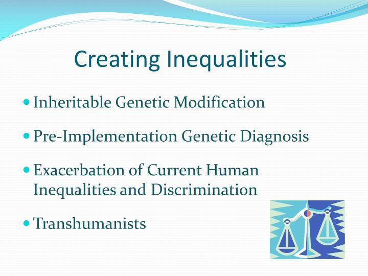 Creating Inequalities