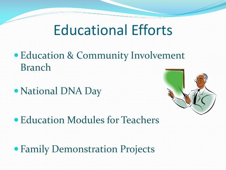 Educational Efforts