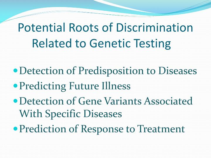 Potential Roots of Discrimination Related to Genetic Testing