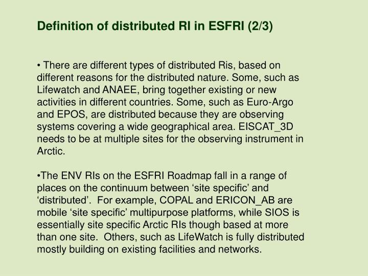Definition of distributed RI in ESFRI (2/3)