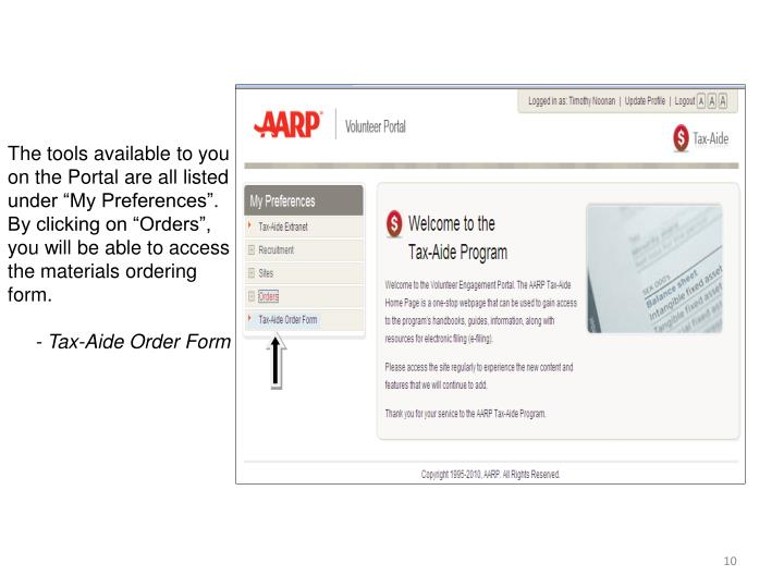 "The tools available to you on the Portal are all listed under ""My Preferences"".  By clicking on ""Orders"", you will be able to access the materials ordering form."