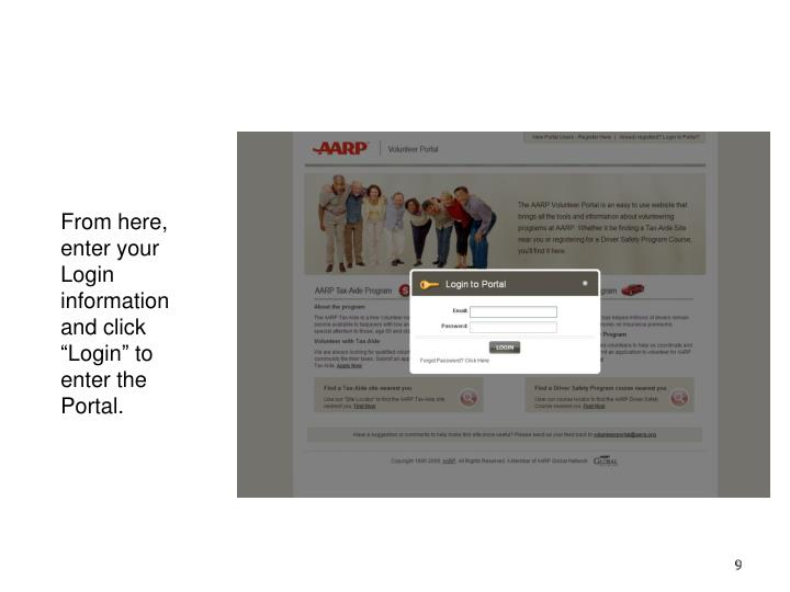 "From here, enter your Login information and click ""Login"" to enter the Portal."