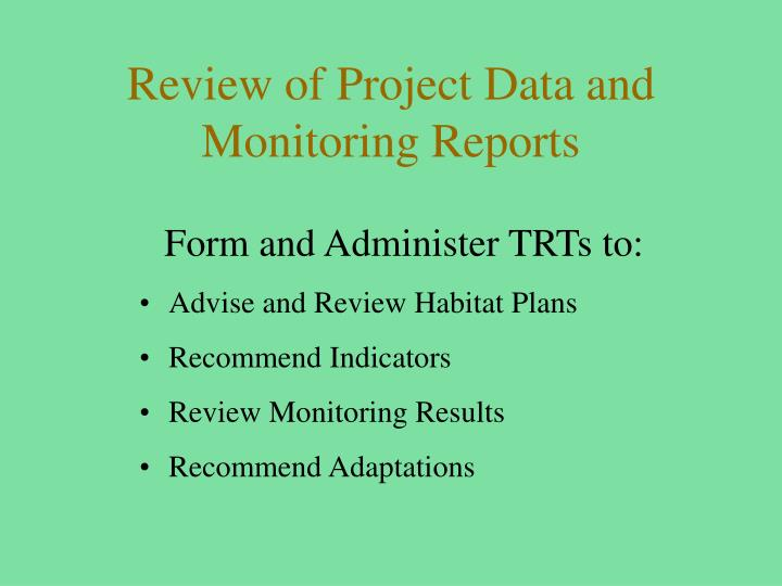 Review of Project Data and Monitoring Reports